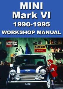 MINI MARK VI WORKSHOP MANUAL: 1990-1995