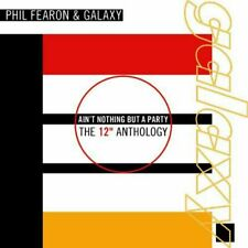 """Phil Fearon & Galaxy – Ain't Nothing But A Party - The 12"""" Anthology   new 2-cd"""