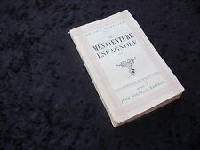 LA MESAVENTURE ESPAGNOLE par Lucien GREFFIER (BODARD) - Edit. Jean VIGNEAU 1946