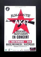 Flyer KOLLEKTIF AK47 BERNIE BONVOISIN TRUST 2013