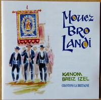 Mouez Bro Landi - Kanom Breiz Izel - Chantons la Bretagne - CD