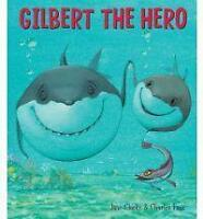 Gilbert the Hero by Jane Clarke, Good Book (Paperback) Fast & FREE Delivery!