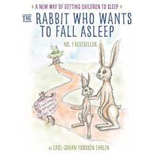 du lapin Who veut à Fall endormi: A New Way of obtenir Children to Sleep par E
