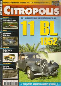 CITROPOLIS 79 CITROEN TRACTION 11 BL 1952 CITROEN CX TISSIER 3 ESSIEUX 6 ROUES