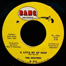 THE EXCITERS-A Little Bit Of Soap-Northern Soul 45-BANG #515