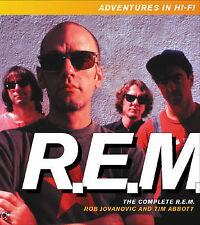 THE COMPLETE R.E.M.: ADVENTURES IN HI-FI., Jovanovic, Rob & Tim Abbott., Used; V