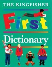 The Kingfisher First Dictionary (Kingfisher First Reference) by Grisewood, John