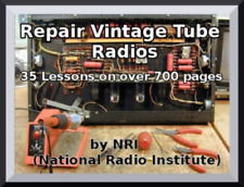 Learn How to Repair Vintage Tube Radios- 90 Lessons 900 Pages By NRI PDF