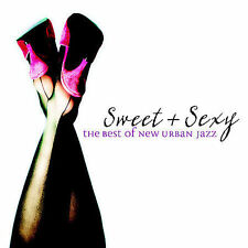 Sweet & Sexy: Best of New Urban Jazz by Various Artists (Two CD Set)