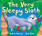 The Very Sleepy Sloth by Andrew Murray Children's Reading Picture Story Book LTP