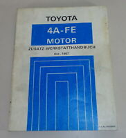 Workshop Manual Toyota 4A-FE 1,6l Motor For Corolla 4WD Series AE95 By 10/1987