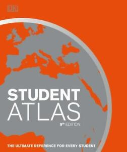 Student World Atlas, 9th Edition: The Ultimate Reference for Every Student DK Ve
