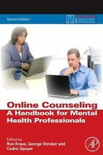 Online Counseling: A Handbook for Mental Health Professionals (Practical Resour