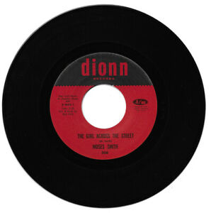 Moses Smith The Girl Across The Street / Hey Love  Northern Soul Reissue