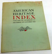 AMERICAN HERITAGE Index - Volume IX - Numbers 1-6 - December 1957 - October 1958