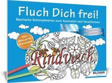 Das Malbuch für Erwachsene: Fluch Dich frei (2016, Taschenbuch)