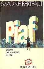 Piaf par Simone Berteaut  LE LIVRE QUI A INSPIRE LE FILM 1969 S/C V/G CONDITION