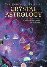 The Complete Guide to Crystal Astrology by Marina Costelloe 2007