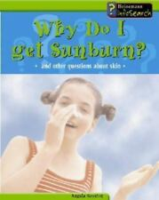Why Do I Get Sunburn?: And Other Questions About Skin (Body Matters)-ExLibrary