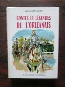Contes et légendes de l'Orléanais - Jaques-Henry Bauchy - Editions Nathan