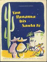 Von Panama bis Santa Fé