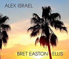 ALEX ISRAEL BRET EASTON ELLIS CATALOG Michael Tolkin Hans Ulrich Obrist