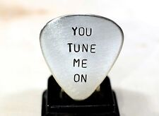Guitar Pick with You Tune Me On Handmade in Sterling Silver