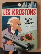 EO - Les Krostons N°3 - La vie de Château - Coté 60 eur - 1982