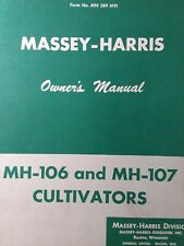 Massey Harris Mh-106 Mh-107 Cultivators Ag Farm Tractor Implement Owners Manual