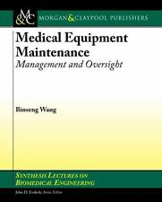 Medical Equipment Maintenance: Management and Oversight (Paperback or Softback)