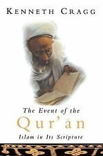 Event of the Qur?an: Islam in its Scripture