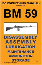 BM59 DO EVERYTHING MANUAL NOMENCLATURE DISASSEMBLY CLEANING BM-59 BM 59 NEW BOOK