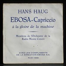Hans Haug  Ebosa-Capriccio à la gloire de la machine Radio Monte Ceneri