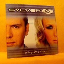 Cardsleeve Single cd Sylver Why Worry 2TR 2003 eurodance