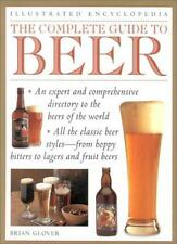The Complete Guide to Beer: A Definitive Tour of the World of Beer (Illustrate,