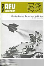 Profile AFV Weapons 56 MISSILE ARMED ARMOURED VEHICLES by R M Ogorkiewicz 1973