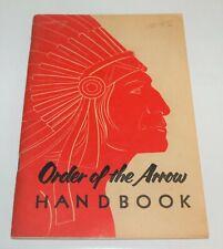 BSA - OA…ORDER OF THE ARROW HANDBOOK…1955 PRINTING