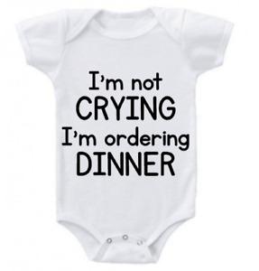 Crying Ordering Dinner Infant Baby Shower Onesie Unisex Girl Daughter