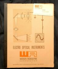 ELECTRO OPTICAL INSTRUMENTS Weiser/Robodyne Corp. 1970 Equipment Catalog