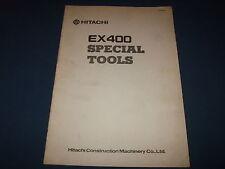 HITACHI EX400 EXCAVATOR SPECIAL TOOLS MANUAL BOOK