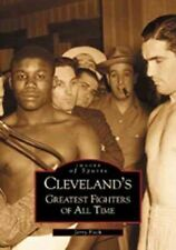 Cleveland's Greatest Fighters of All Time by Jerry Fitch (Paperback / softback,