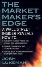 The Market Maker's Edge:  A Wall Street Insider Reveals How to:  Time Entry and
