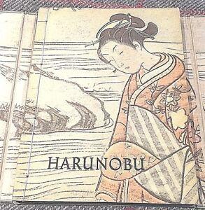 HARUNOBU UND DIE KÜNSTLER SEINER ZEIT First Edition 1957 (In German)