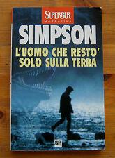 G. G. SIMPSON: L'uomo che restò solo sulla Terra  p. e. 1999  Rizzoli