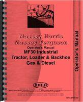 Massey Ferguson 30 Industrial Tractor Operators Manual MH-O-MF30 IND
