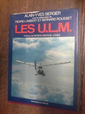 Les U.L.M. Alain-Yves Berger Pierre Lambert Bernard Rousset