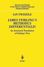 James Stirling's Methodus Differentialis : An Annotated Translation of...