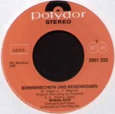 """MIGUEL RIOS ~ SONNENSCHEIN UND REGENBOGEN ~ 1971 GERMAN 7"""" SINGLE"""