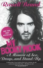 My Booky Wook: A Memoir of Sex, Drugs, and Stand-Up by Russell Brand