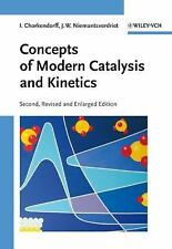 Concepts of Modern Catalysis and Kinetics by I. Chorkendorff and J. W....